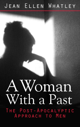 A Woman With a Past by Jean Ellen Whatley
